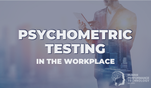 Psychometric Testing in the Workplace with HPT by DTS